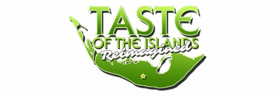 Taste of the Islands Reimagined 2020