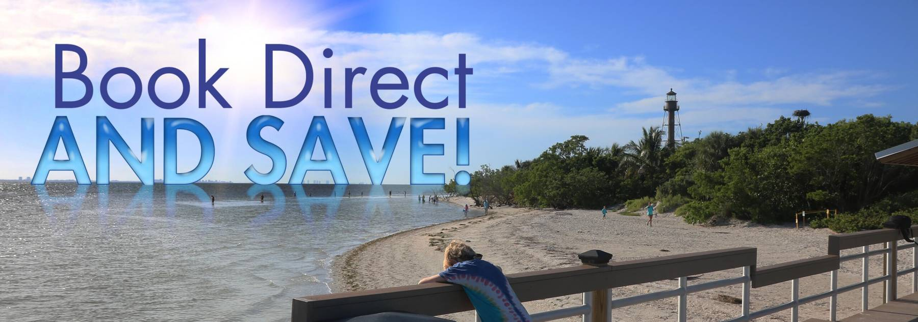 Book Direct and Save on Sanibel Beach